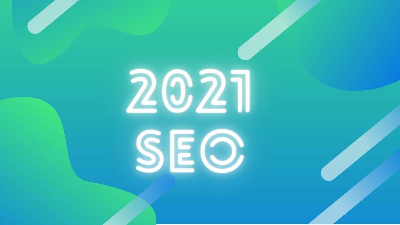 2021 SEO Rehberi